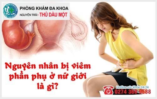 Nguyên nhân bị viêm phần phụ ở nữ giới là gì?